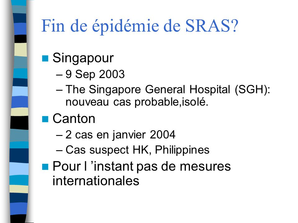 Fin de épidémie de SRAS Singapour Canton