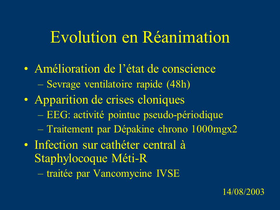 Evolution en Réanimation