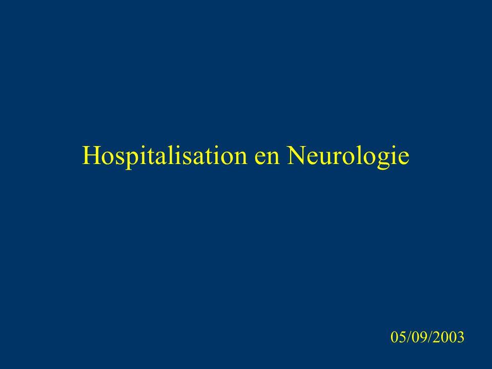 Hospitalisation en Neurologie