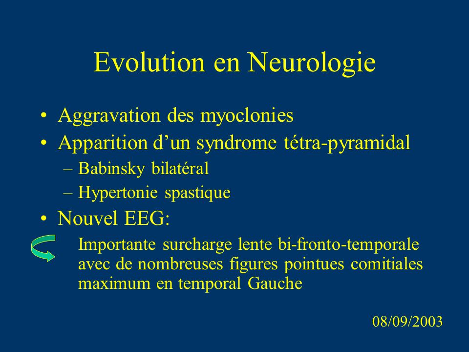 Evolution en Neurologie
