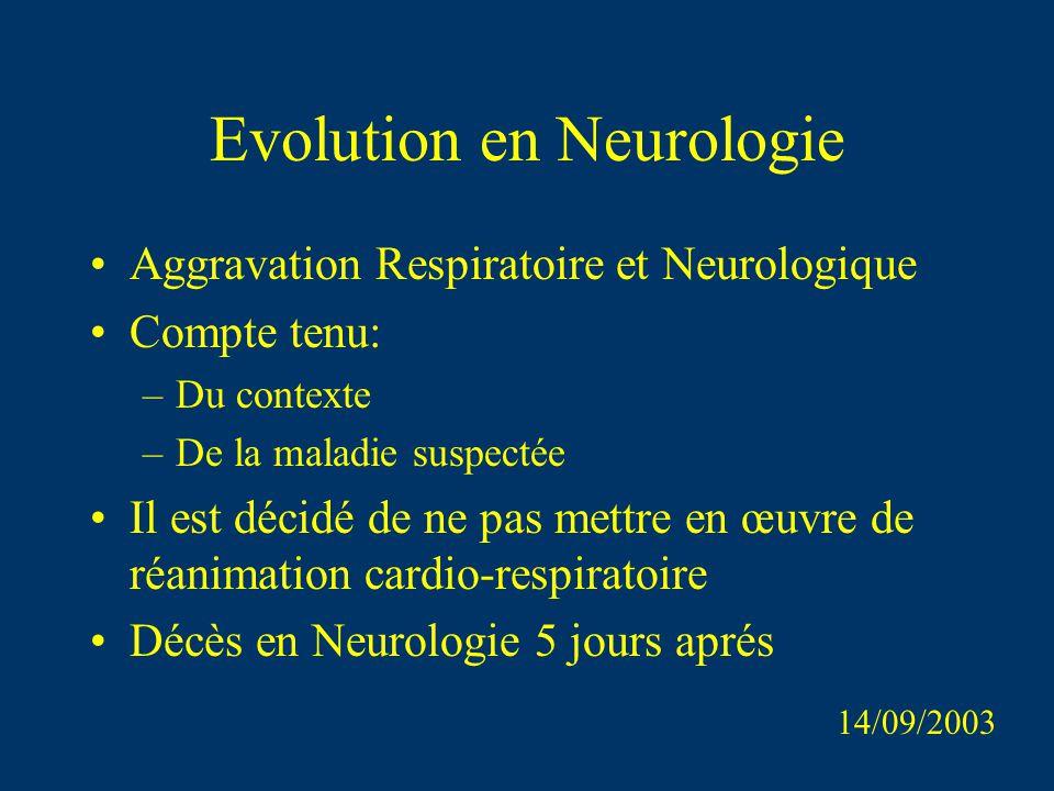 Evolution en Neurologie