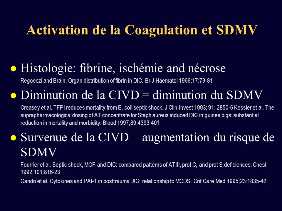 Activation de la Coagulation et SDMV