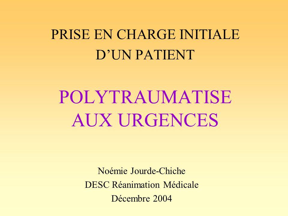 PRISE EN CHARGE INITIALE D'UN PATIENT POLYTRAUMATISE AUX URGENCES