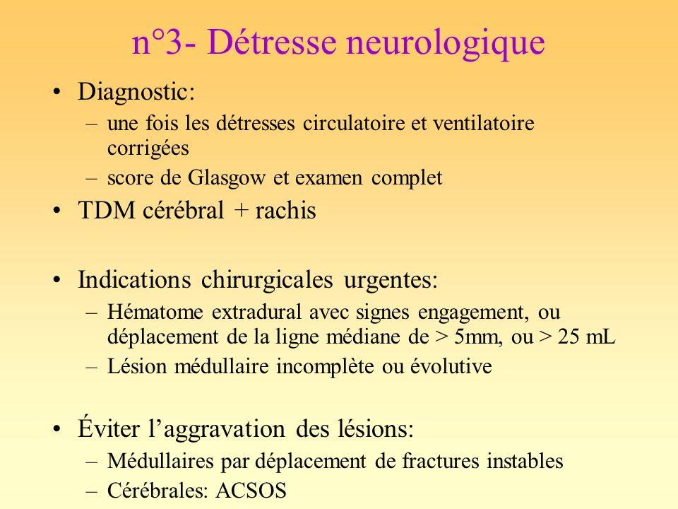 n°3- Détresse neurologique