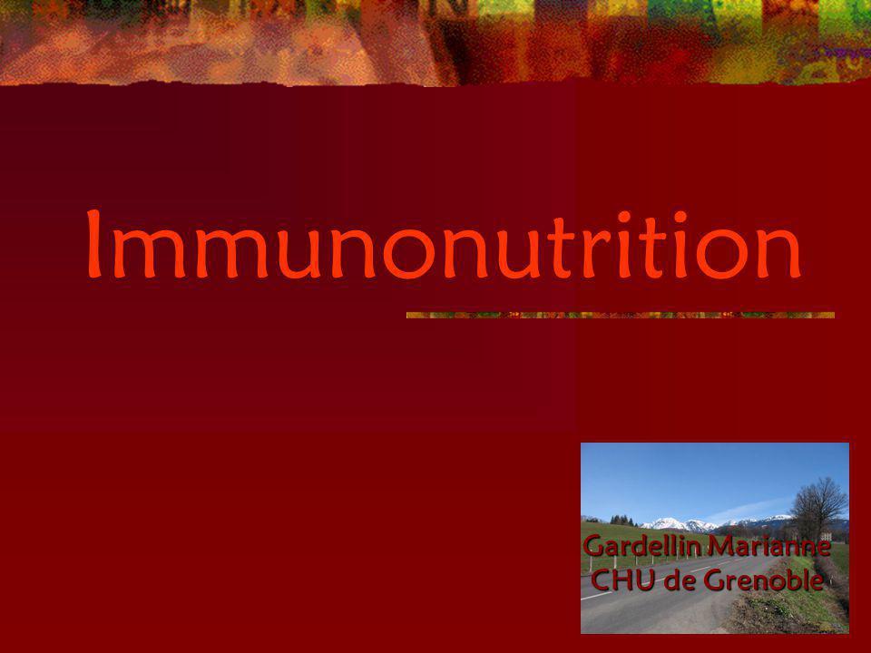 Immunonutrition Gardellin Marianne CHU de Grenoble