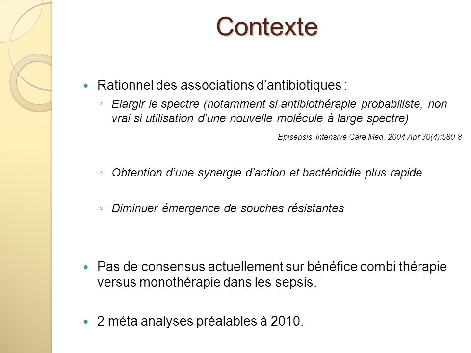 Contexte Rationnel des associations d'antibiotiques :