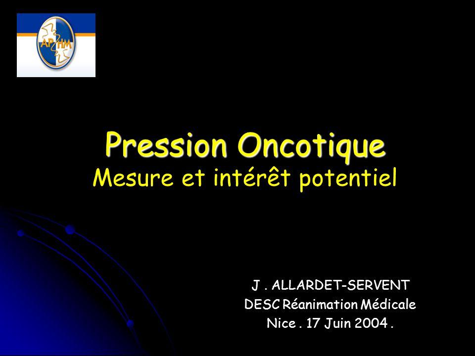Pression Oncotique Mesure et intérêt potentiel