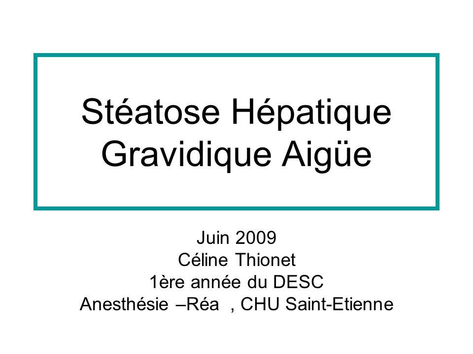 Stéatose Hépatique Gravidique Aigüe