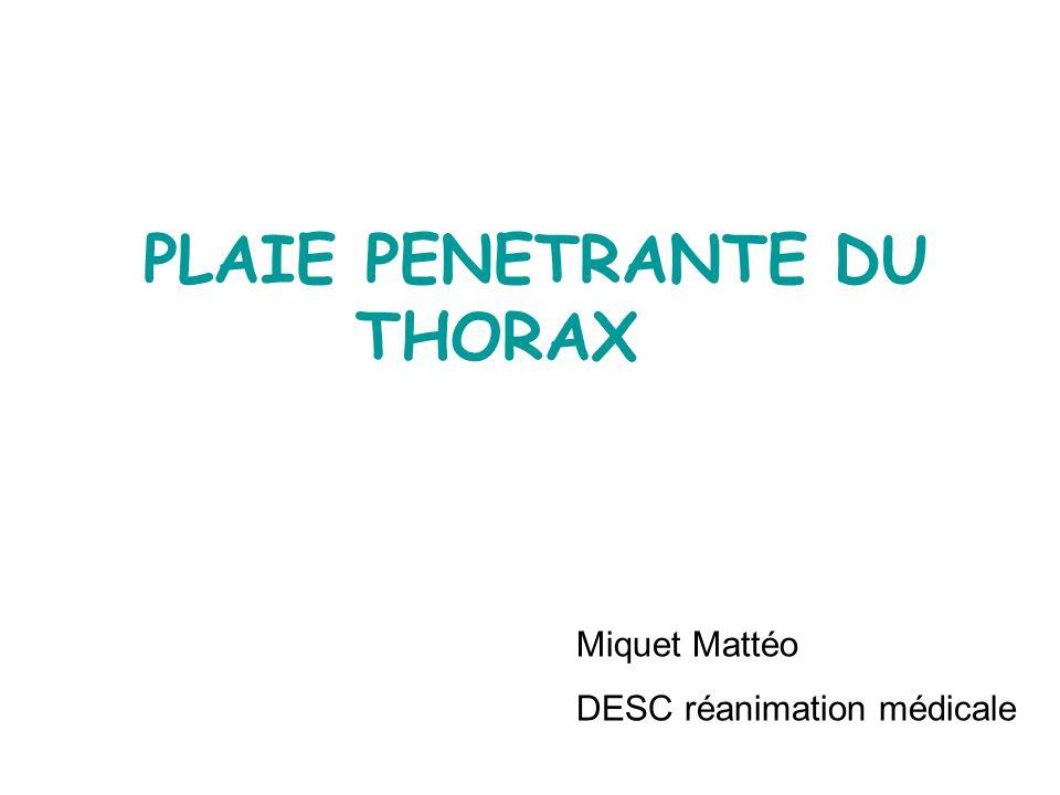 PLAIE PENETRANTE DU THORAX