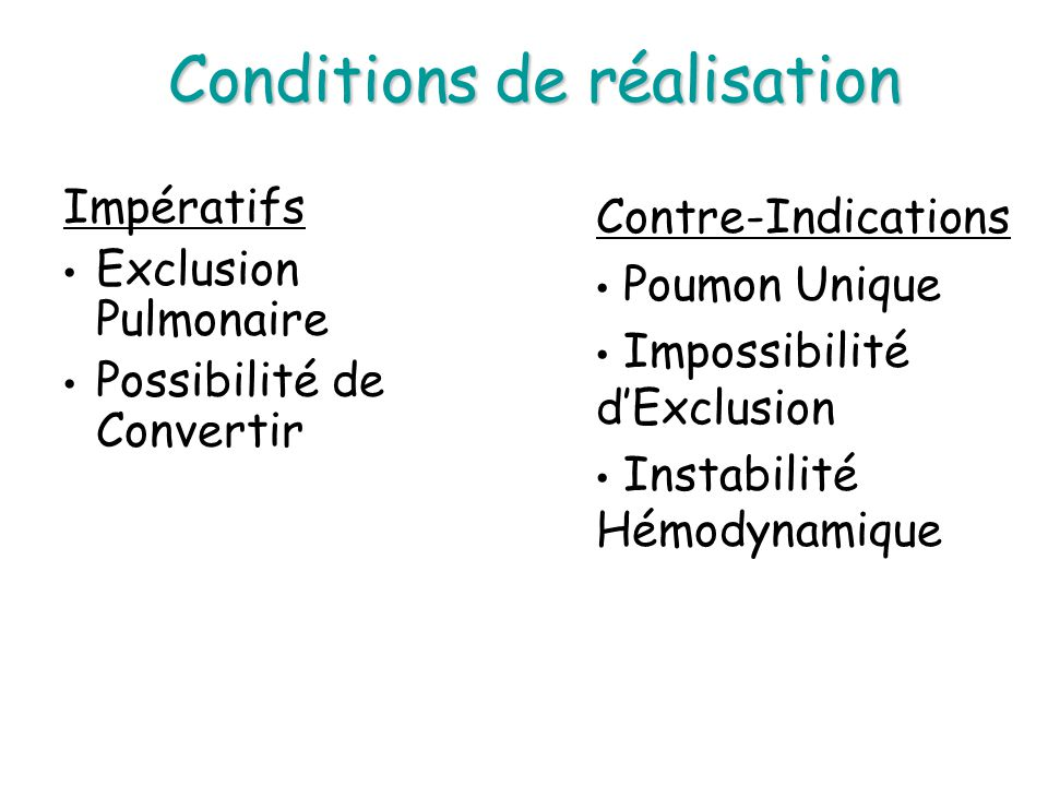 Conditions de réalisation