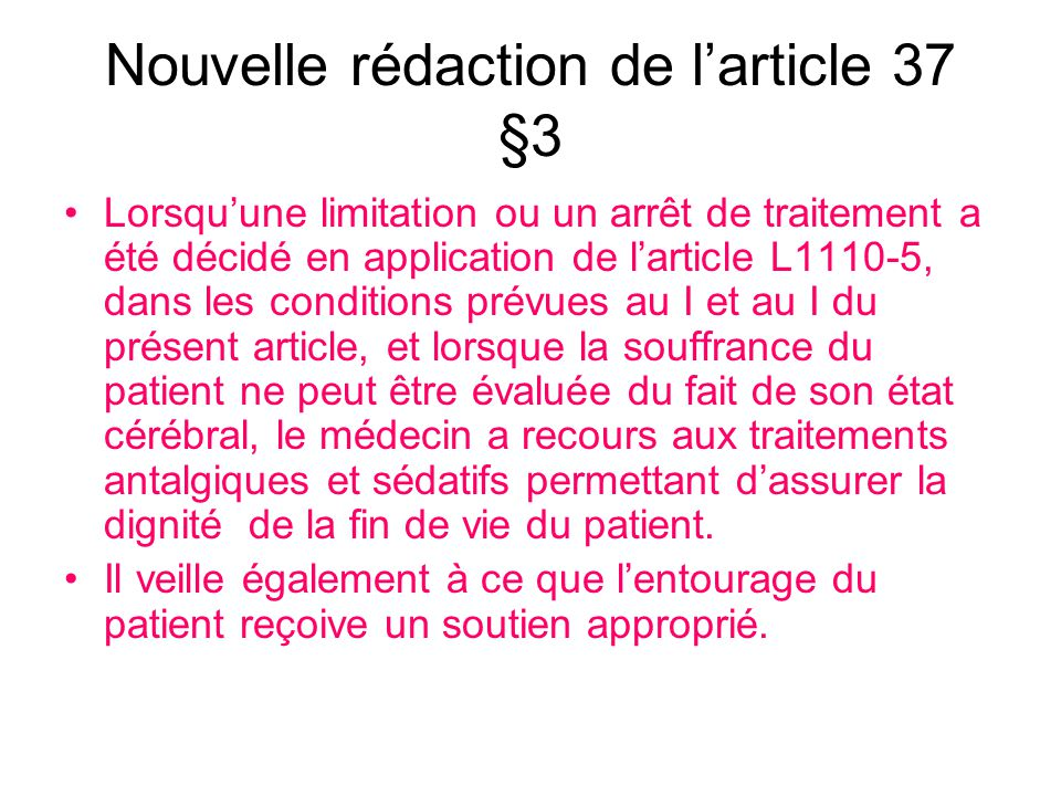 Nouvelle rédaction de l'article 37 §3