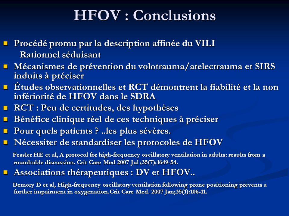 HFOV : Conclusions Procédé promu par la description affinée du VILI