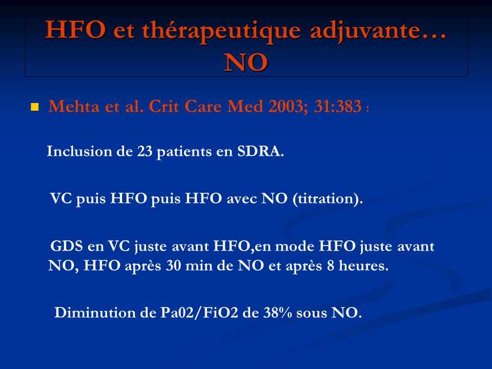 HFO et thérapeutique adjuvante… NO