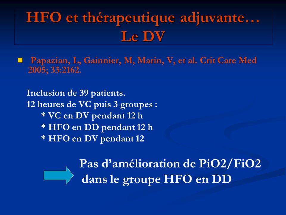 HFO et thérapeutique adjuvante… Le DV