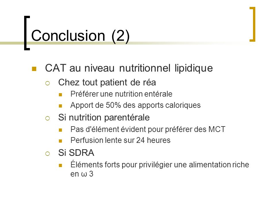 Conclusion (2) CAT au niveau nutritionnel lipidique