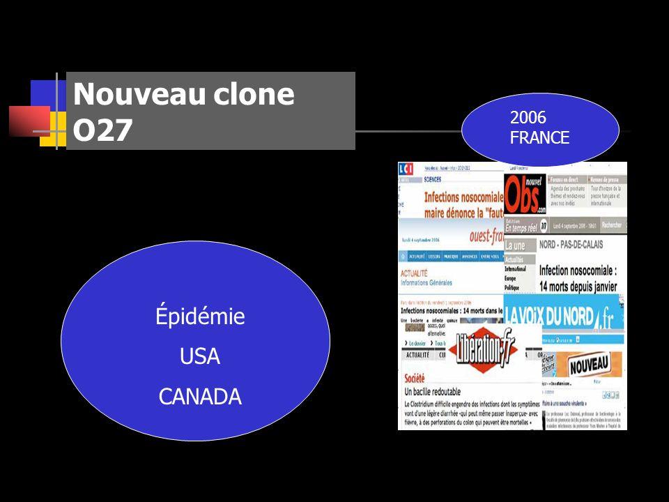 Nouveau clone O27 2006 FRANCE Épidémie USA CANADA