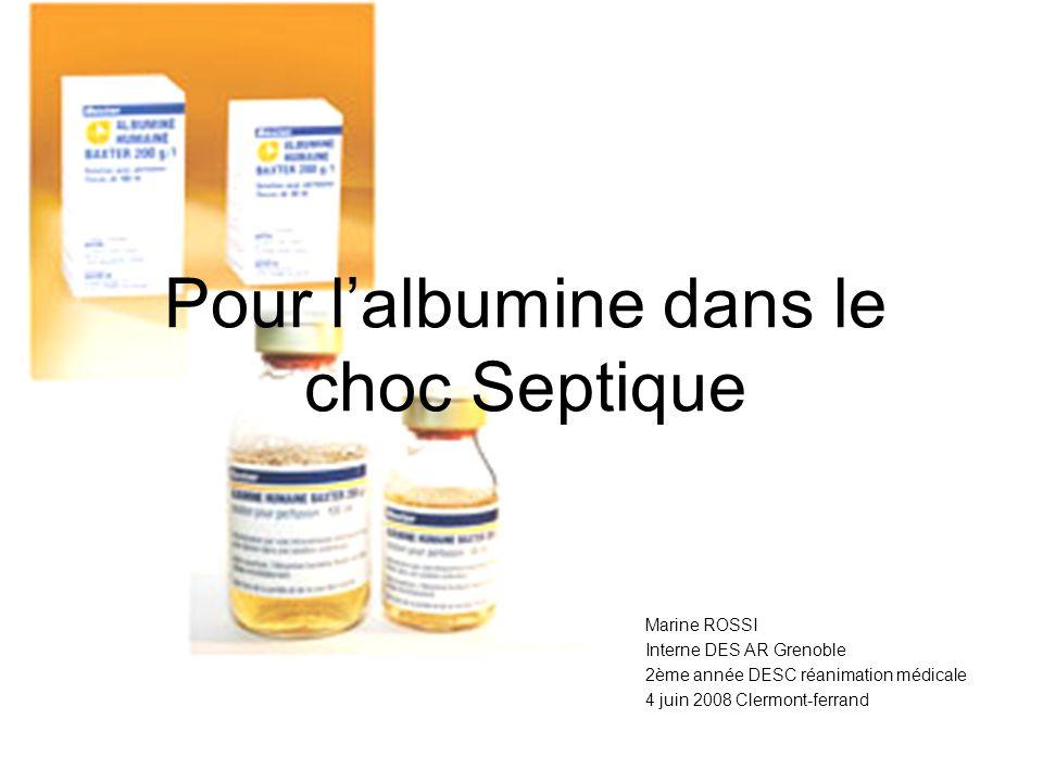 Pour l'albumine dans le choc Septique