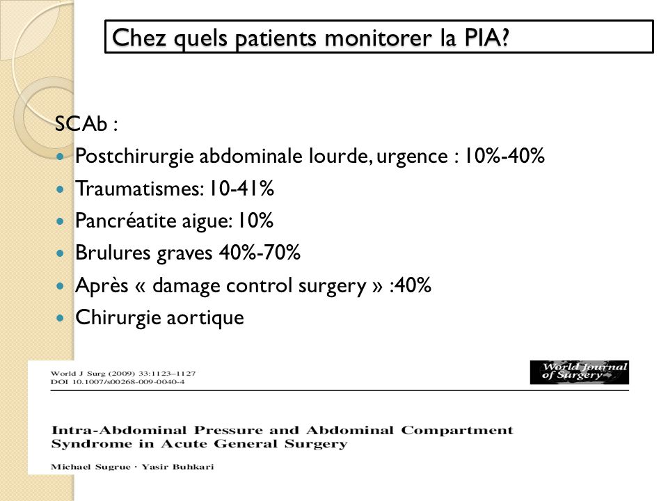 Chez quels patients monitorer la PIA