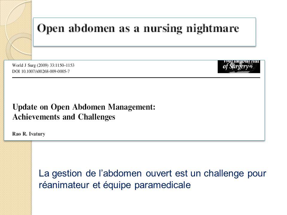 La gestion de l'abdomen ouvert est un challenge pour réanimateur et équipe paramedicale