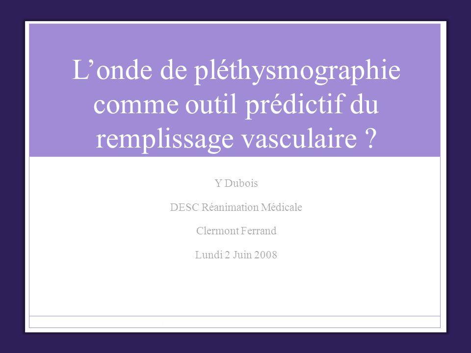 Y Dubois DESC Réanimation Médicale Clermont Ferrand Lundi 2 Juin 2008