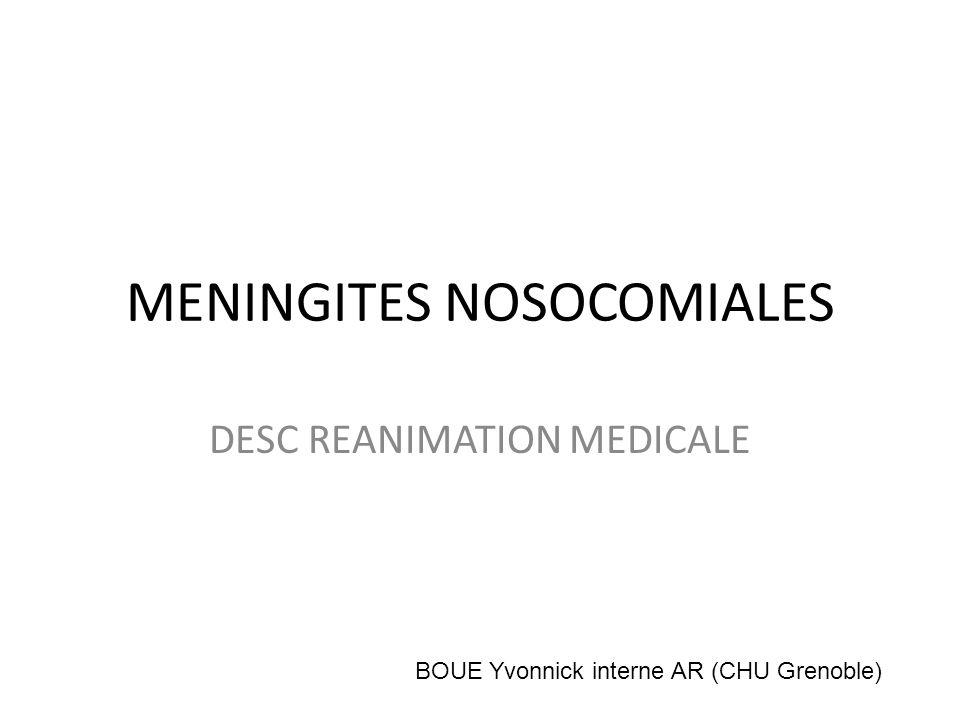 MENINGITES NOSOCOMIALES