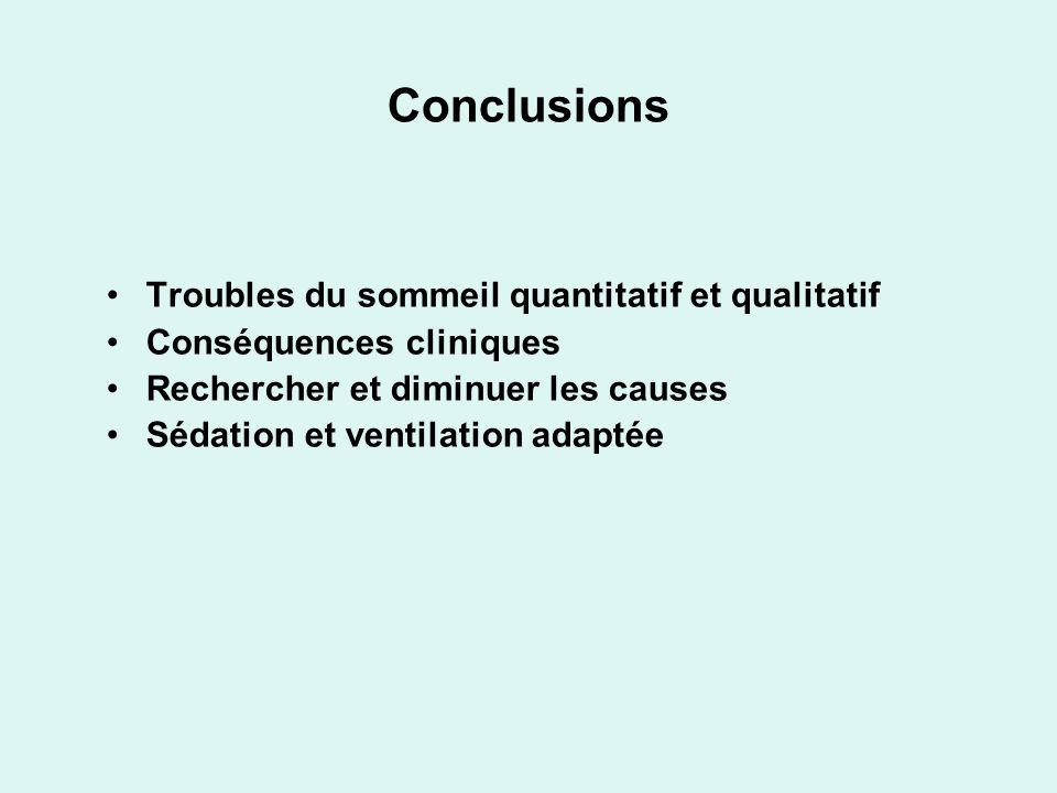 Conclusions Troubles du sommeil quantitatif et qualitatif