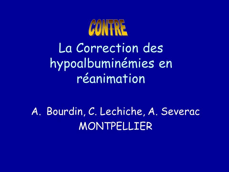 La Correction des hypoalbuminémies en réanimation