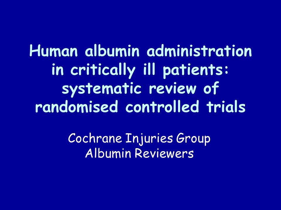 Cochrane Injuries Group Albumin Reviewers