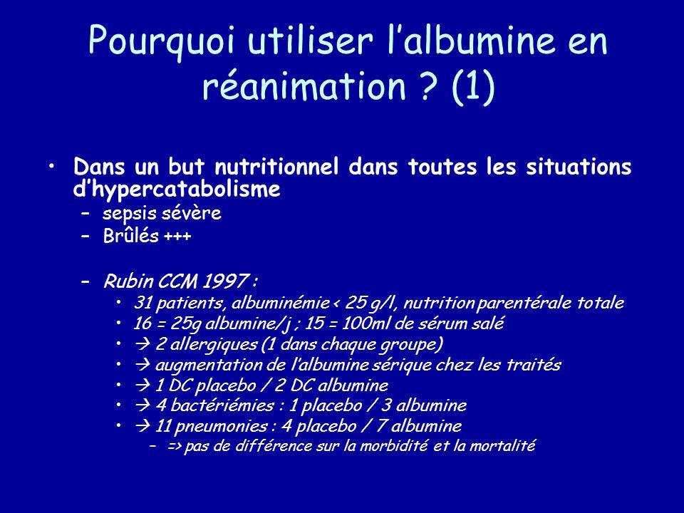 Pourquoi utiliser l'albumine en réanimation (1)