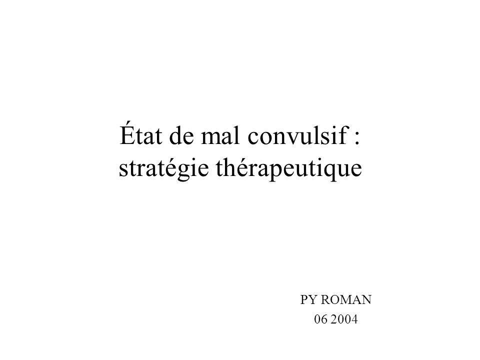 État de mal convulsif : stratégie thérapeutique