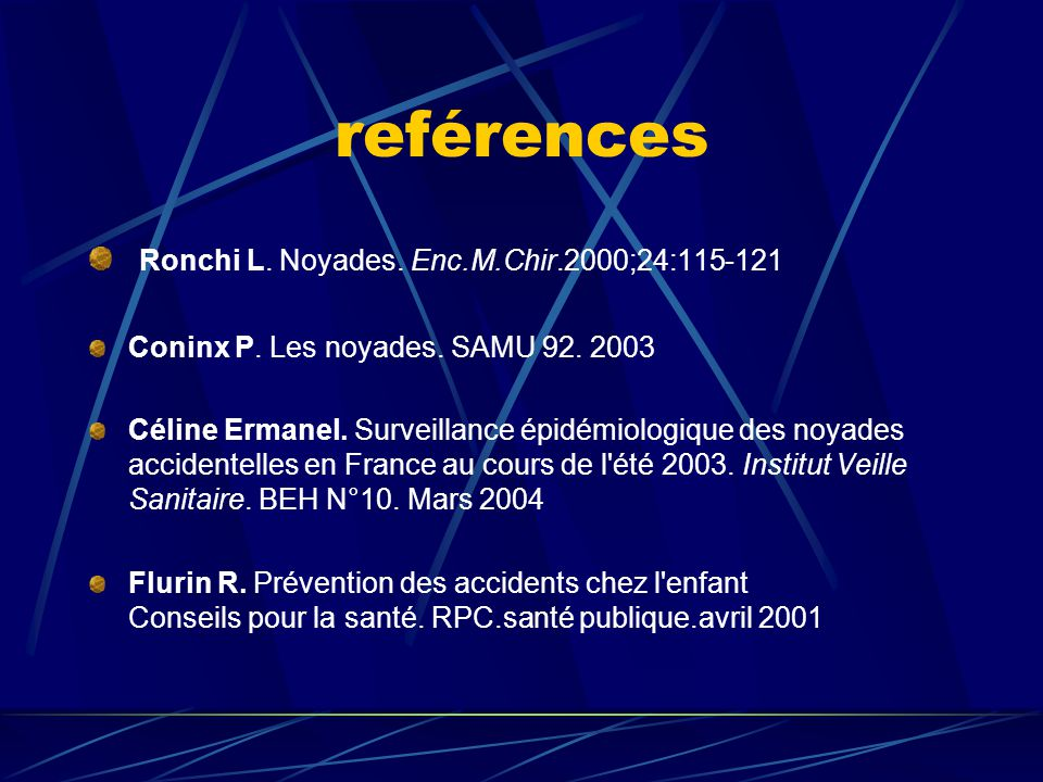 reférences Ronchi L. Noyades. Enc.M.Chir.2000;24:115-121