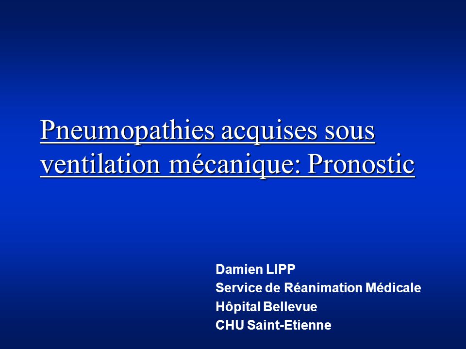 Pneumopathies acquises sous ventilation mécanique: Pronostic