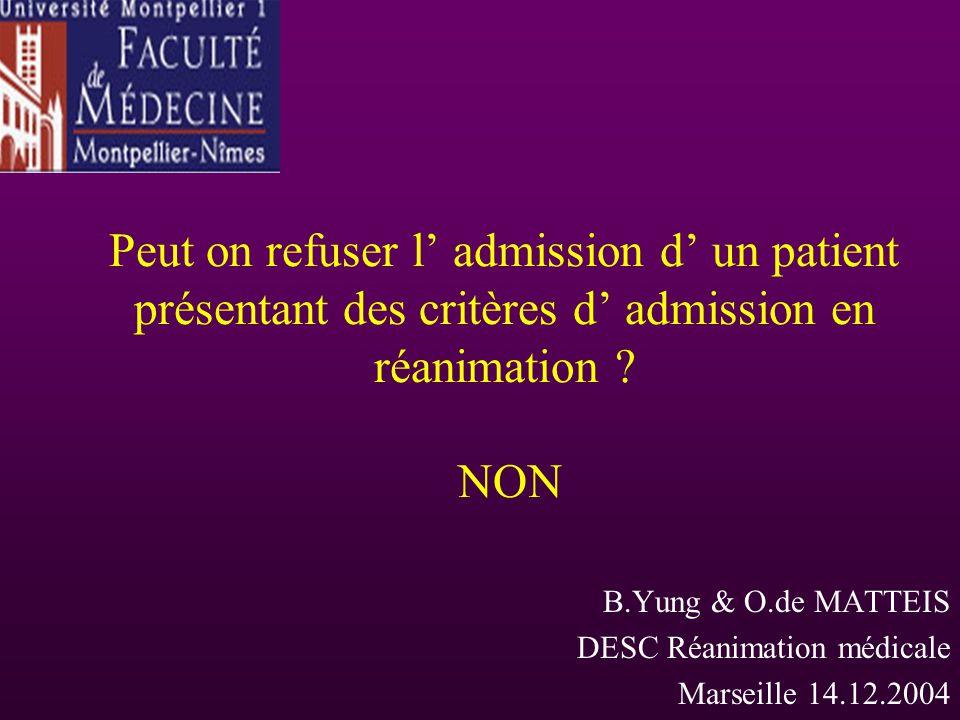 B.Yung & O.de MATTEIS DESC Réanimation médicale Marseille 14.12.2004