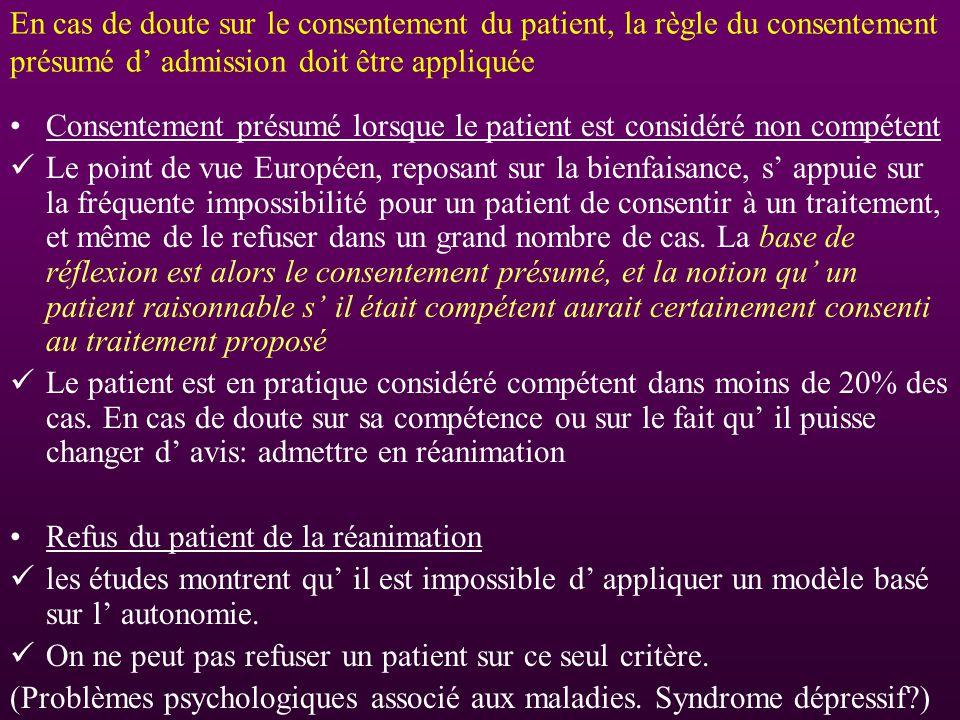 En cas de doute sur le consentement du patient, la règle du consentement présumé d' admission doit être appliquée
