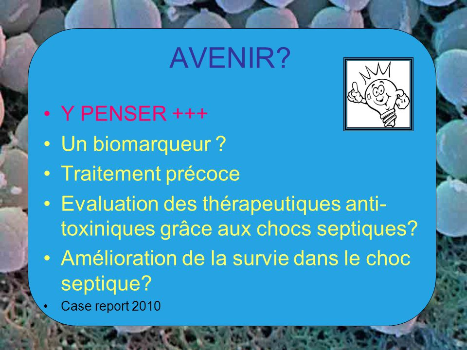 AVENIR Y PENSER +++ Un biomarqueur Traitement précoce
