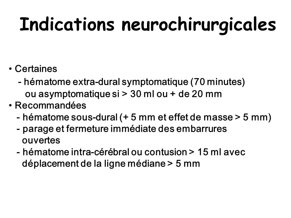 Indications neurochirurgicales