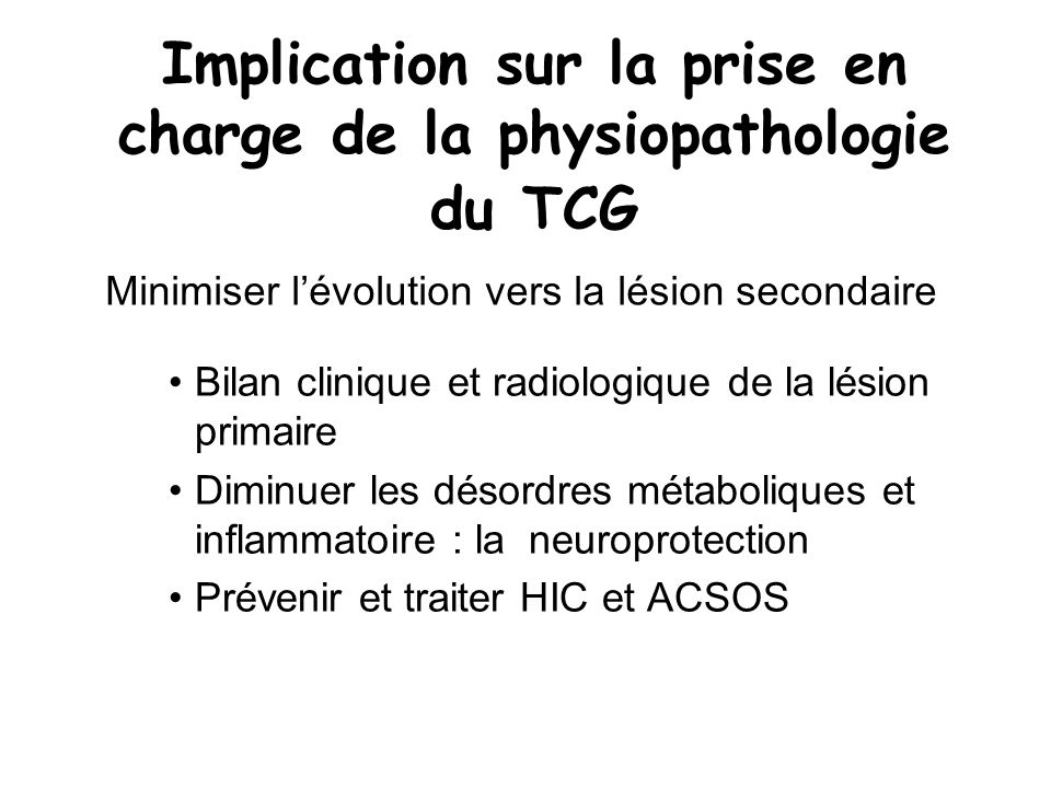 Implication sur la prise en charge de la physiopathologie du TCG