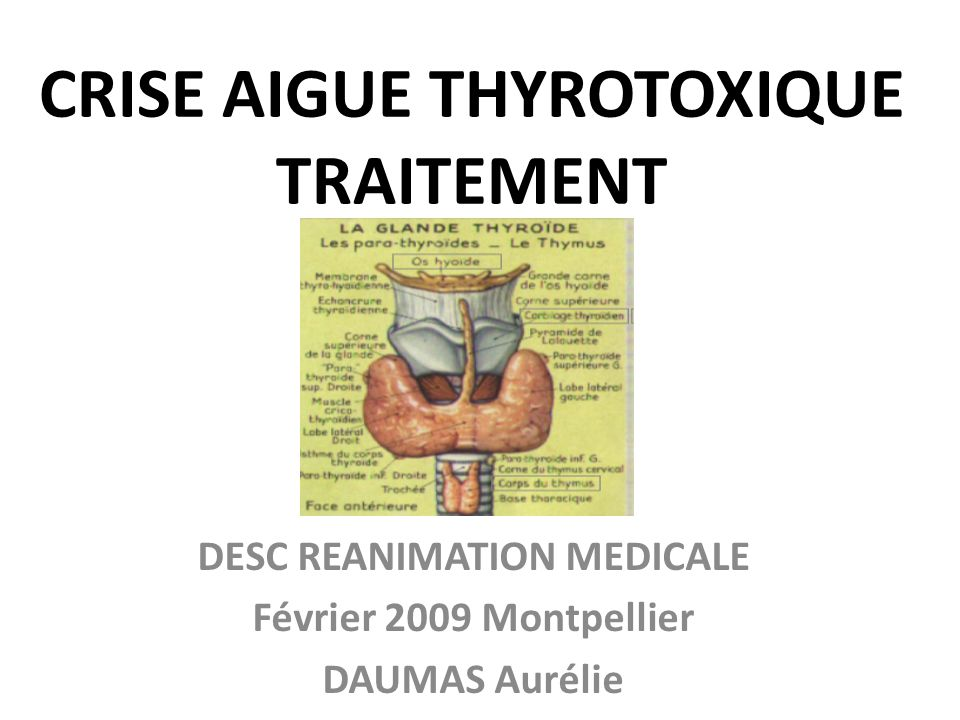 CRISE AIGUE THYROTOXIQUE TRAITEMENT
