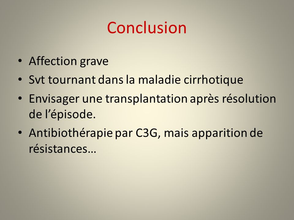 Conclusion Affection grave Svt tournant dans la maladie cirrhotique