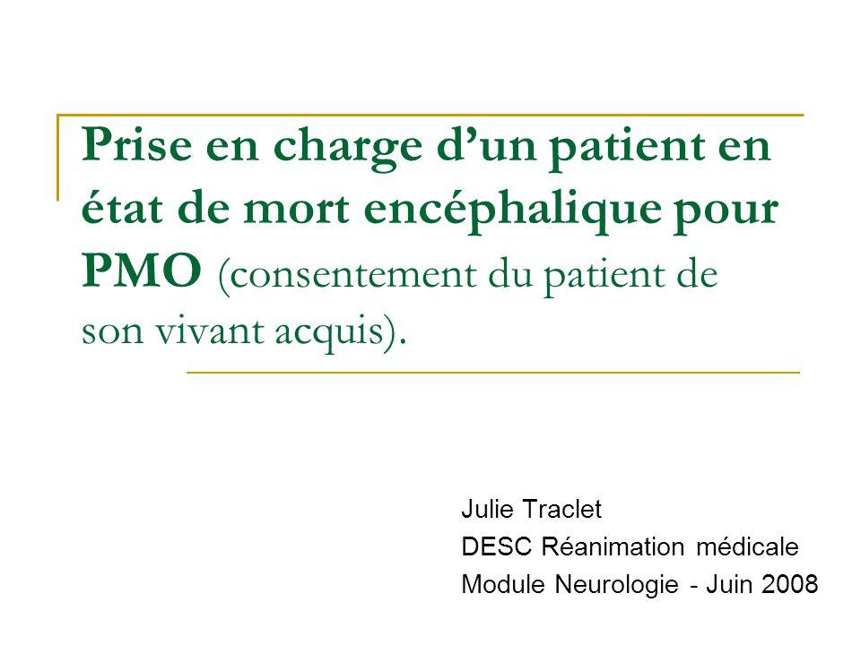 Julie Traclet DESC Réanimation médicale Module Neurologie - Juin 2008