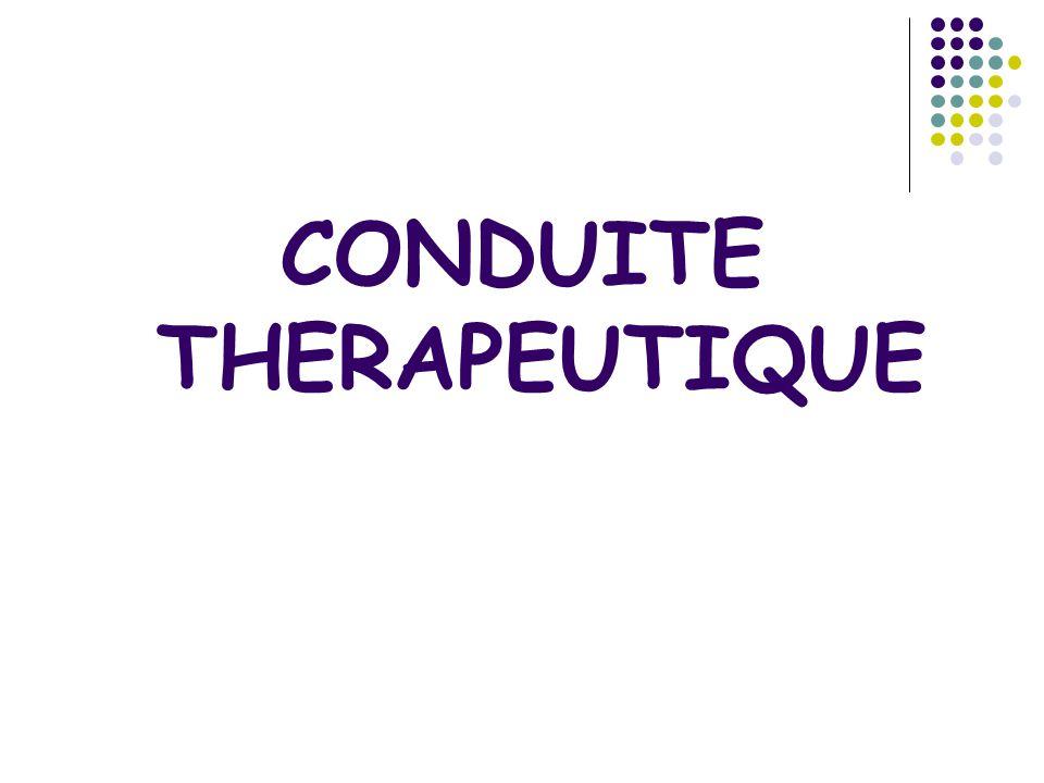 CONDUITE THERAPEUTIQUE