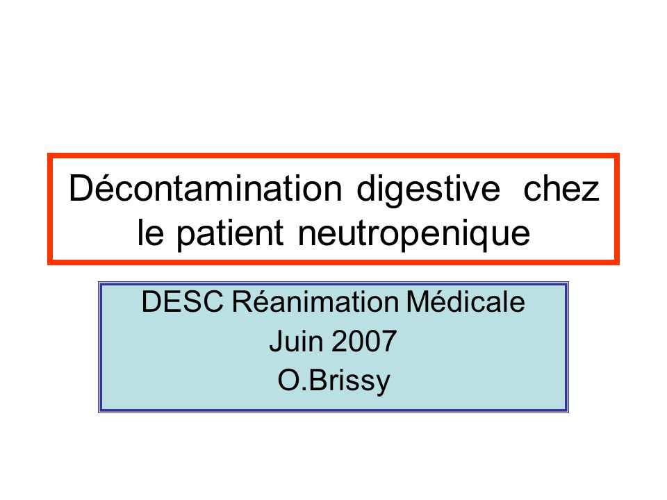 Décontamination digestive chez le patient neutropenique