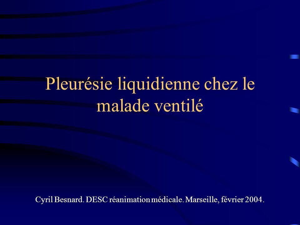 Pleurésie liquidienne chez le malade ventilé