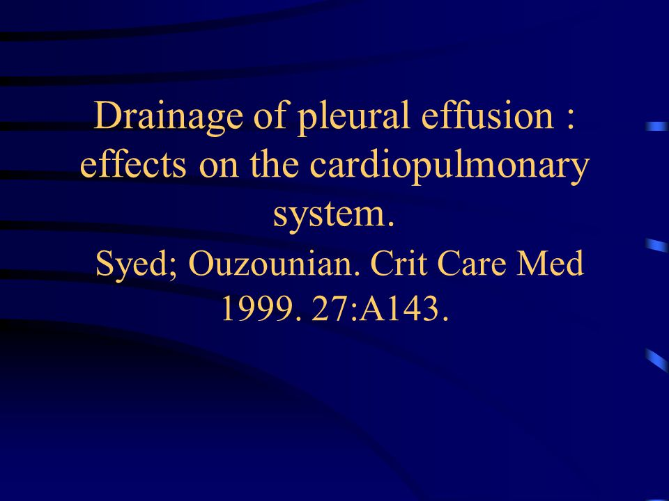 Drainage of pleural effusion : effects on the cardiopulmonary system