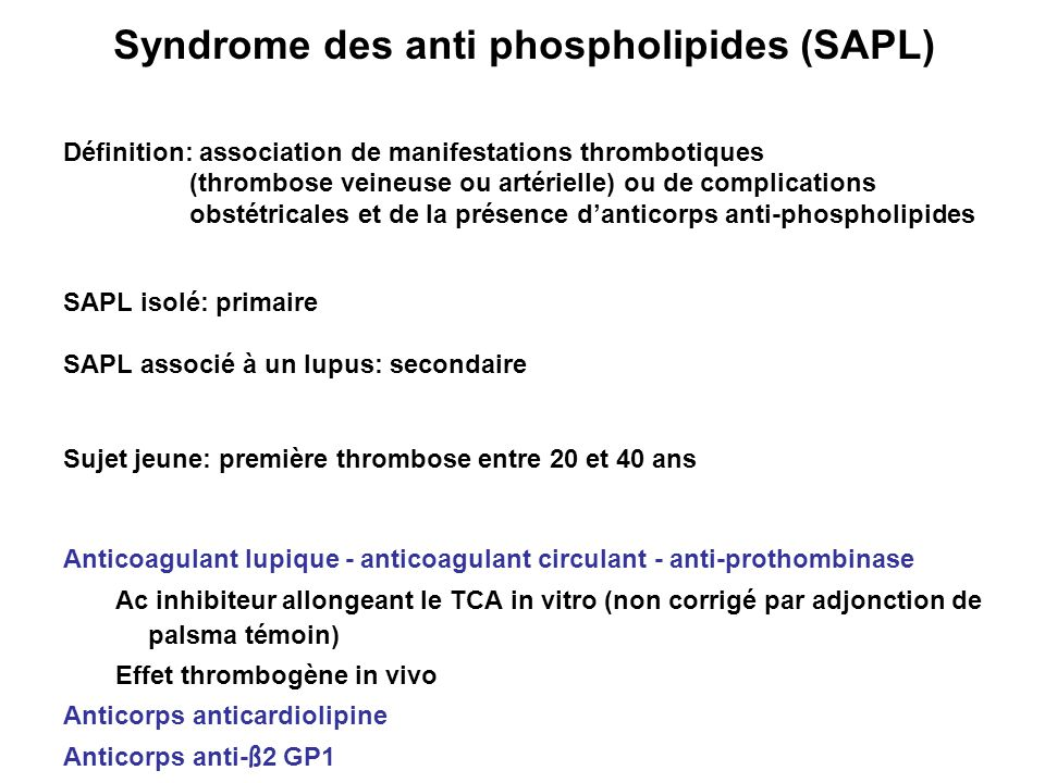 Syndrome des anti phospholipides (SAPL)