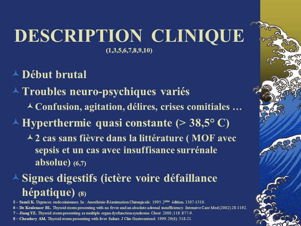 DESCRIPTION CLINIQUE (1,3,5,6,7,8,9,10)