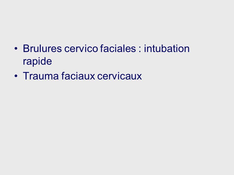 Brulures cervico faciales : intubation rapide