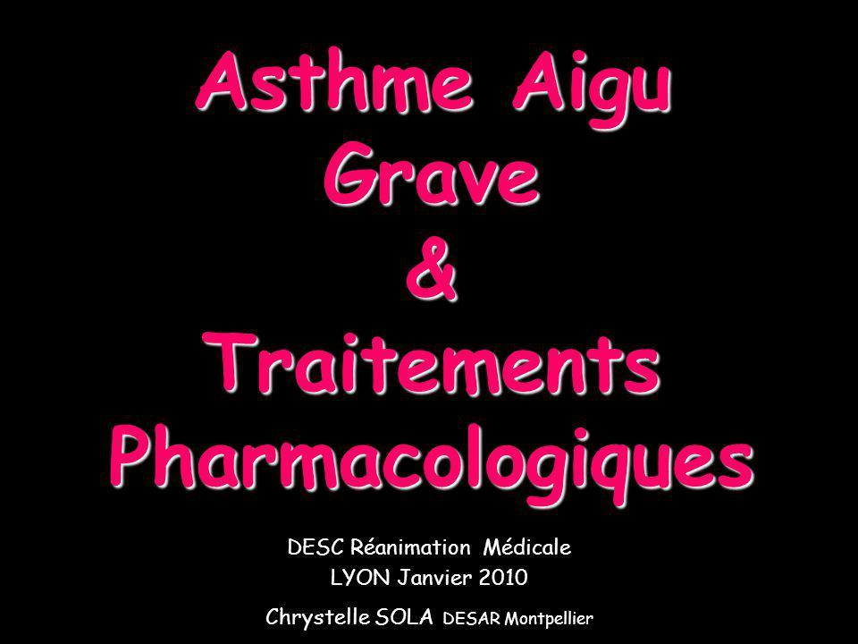 Asthme Aigu Grave & Traitements Pharmacologiques