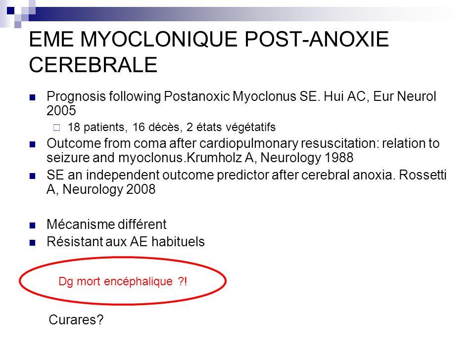 EME MYOCLONIQUE POST-ANOXIE CEREBRALE