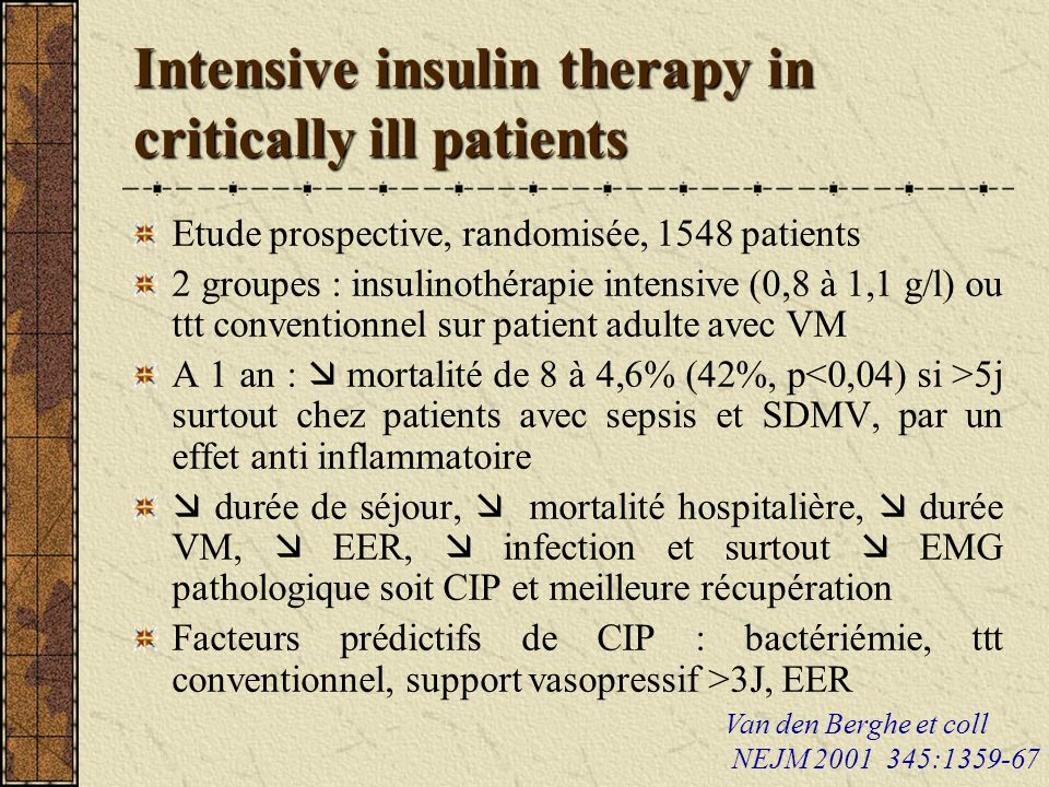 Intensive insulin therapy in critically ill patients